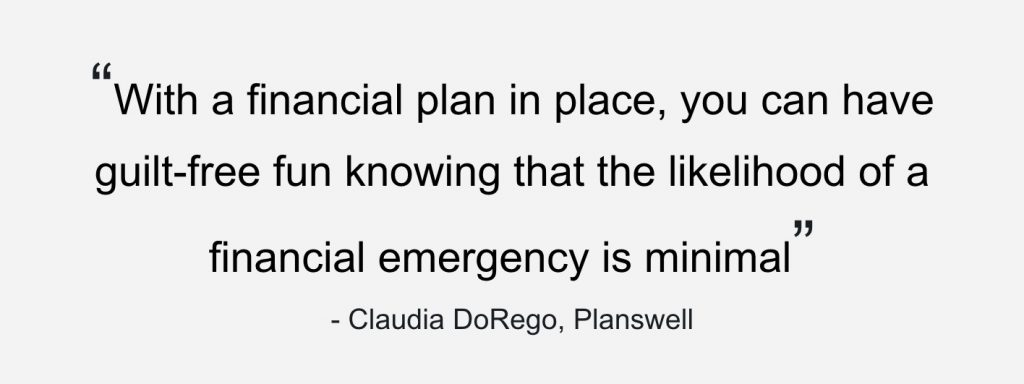 don't forget about fun in your financial plan!