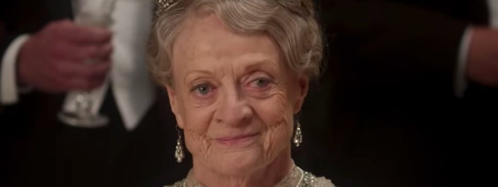 The Dowager has no time for people who don't accept reality