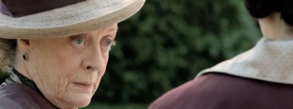 The Dowager Countess does what she needs to and never explains herself