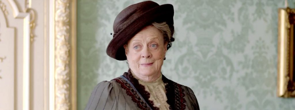 The Dowager Countess is not one to mince words